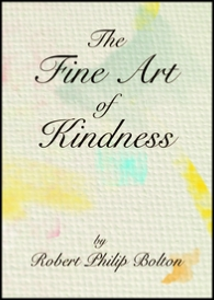 The Fine Art of Kindness